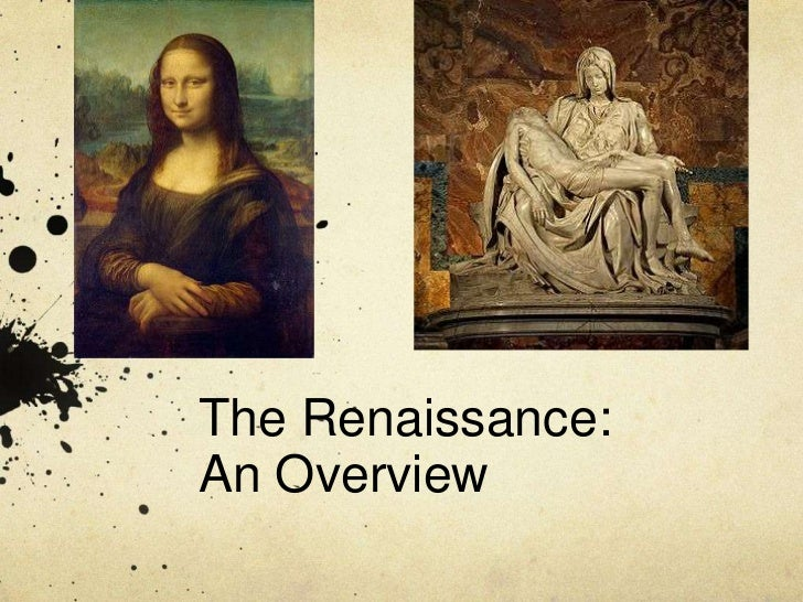 an overview of the history of abortion during the middle ages and renaissance Back to history for kids the renaissance was a period of time from the 14th to the 17th century in europe this era bridged the time between the middle ages and modern times the word renaissance means rebirth.