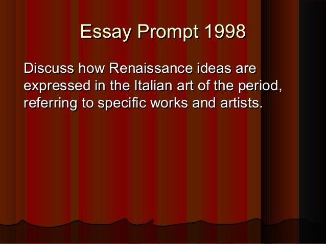 ap art history renaissance essay questions Renaissance european history including developments in politics, economics, culture, social life, religion and art.