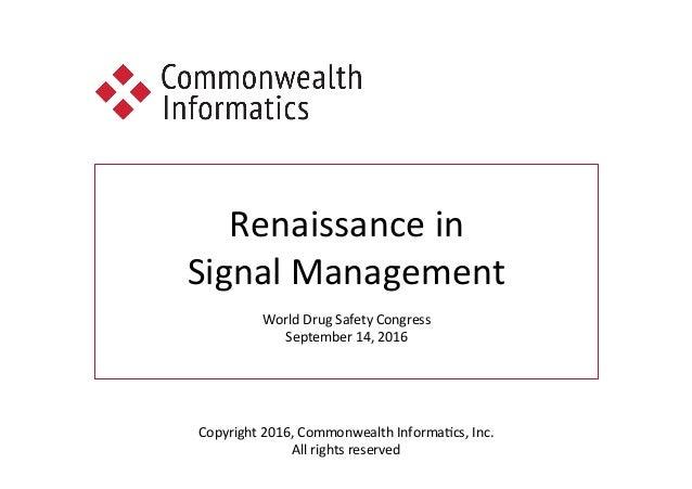 A Renaissance in Signal Management