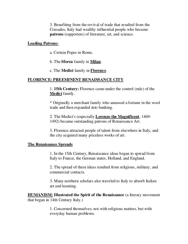 renaissance notes I purpose: throughout a six week time period, students will become familiar with the renaissance time period through cross-curriculum studies students will be involved in many forms of instruction to both illuminate and clarify the time period and its contributions in terms of art, music, history, science, mathematics, language, world.