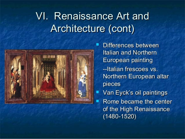 The art of italy and northern europe from 1300 to 1520