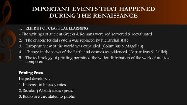 the events leading to the renaissance Definitions of the important terms you need to know about in order to understand italian renaissance people, and events of the renaissance he led the.