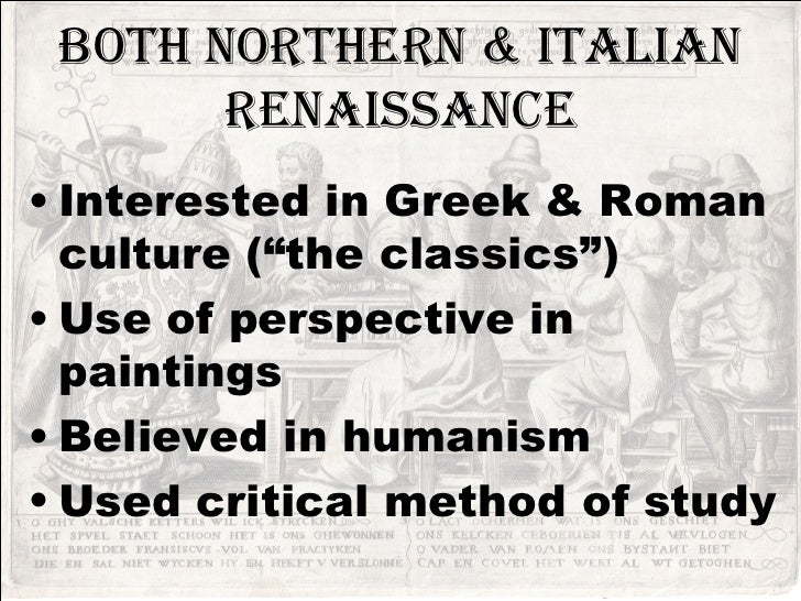 7 Both Northern Italian Renaissance