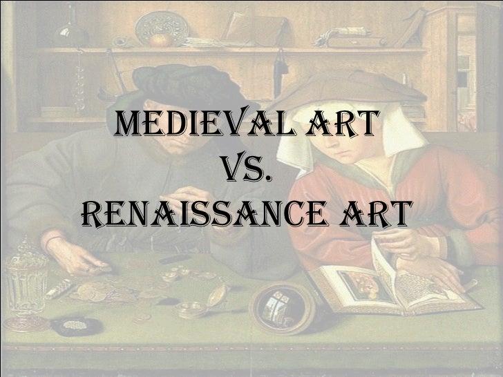 Renaissance power point medieval art vs renaissance art toneelgroepblik Images