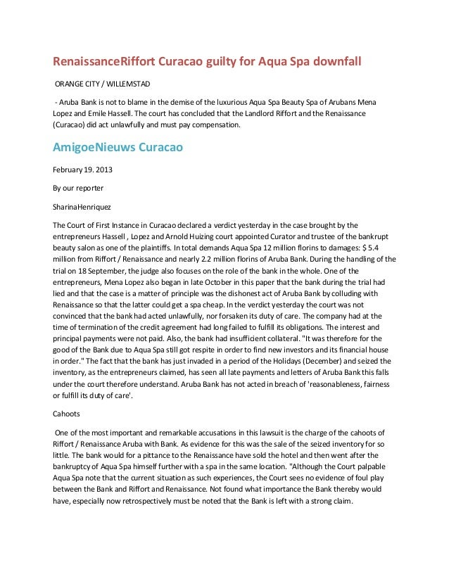 RenaissanceRiffort Curacao guilty for Aqua Spa downfallORANGE CITY / WILLEMSTAD - Aruba Bank is not to blame in the demise...
