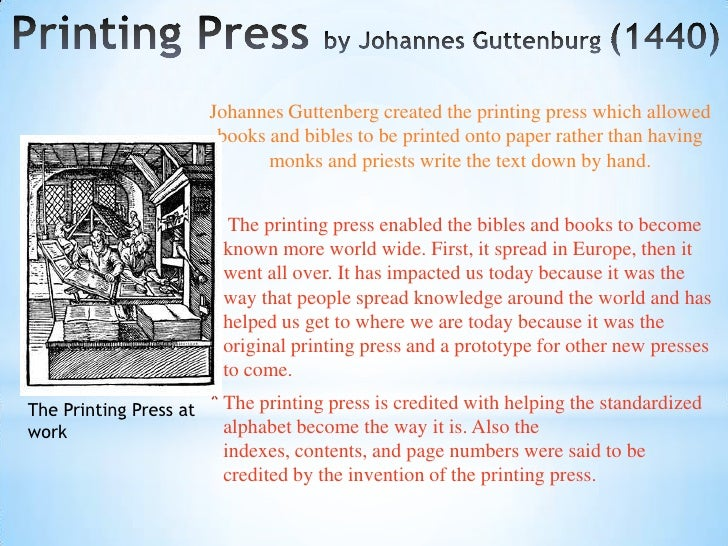 the significance of the printing press to the occurrence of the renaissance Johannes gutenberg and the printing press may 4,  but because of the complexity of the movable type printing it was not as widely used as in renaissance europe.