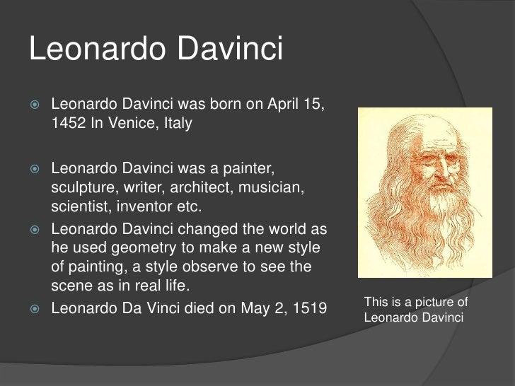 a biography of leonardo da vinci an italian painter sculptor architect scientist inventor and engine Leonardo da vinci italian (1452 he was an extraordinarily gifted painter, sculptor, architect, engineer leonardo was born near vinci.