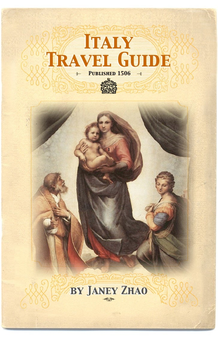 Italy Travel Guide      Published 1506                1       by Janey Zhao