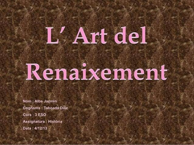   Introducció.    Què és el Renaixement?    Característiques generals.    La pintura del renaixement.    Pintors i qu...