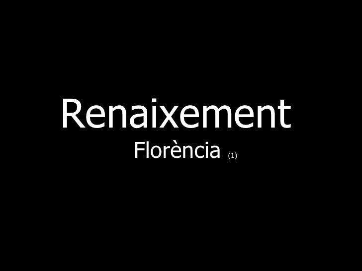 Renaixement    Florència   (1)
