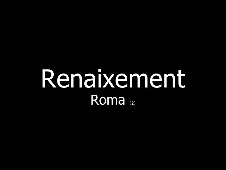 Renaixement    Roma   (2)