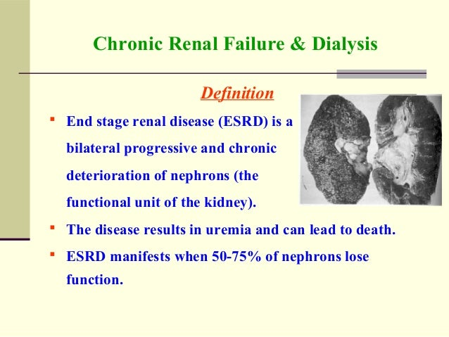 esrd project an overview of chronic Chronic kidney disease — learn about kidney failure symptoms, tests, diagnosis and treatment options, including medication, dialysis and kidney transplant overview chronic kidney disease, also called chronic kidney failure, describes the gradual loss of kidney function your kidneys filter wastes and.