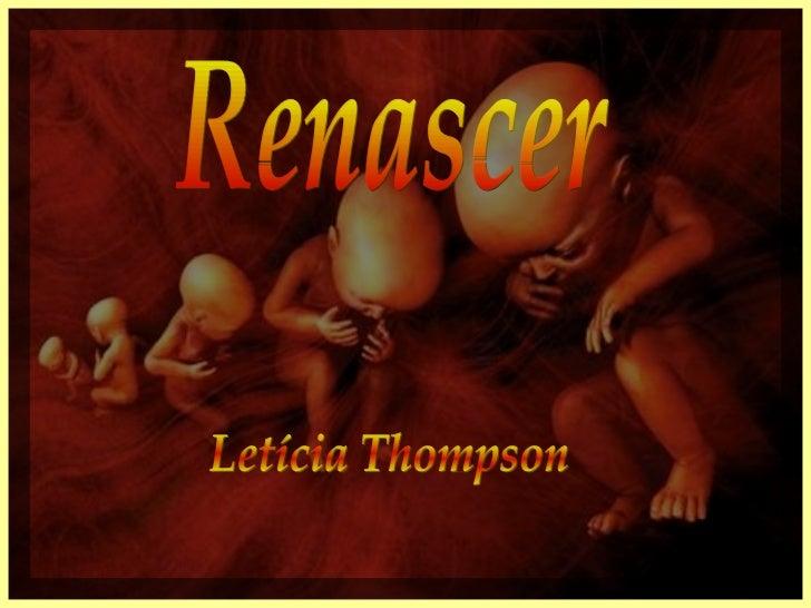 Renascer Letícia Thompson