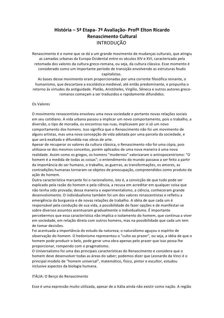 História – 5ª Etapa- 7ª Avaliação- Profº Elton Ricardo                             Renascimento Cultural                  ...