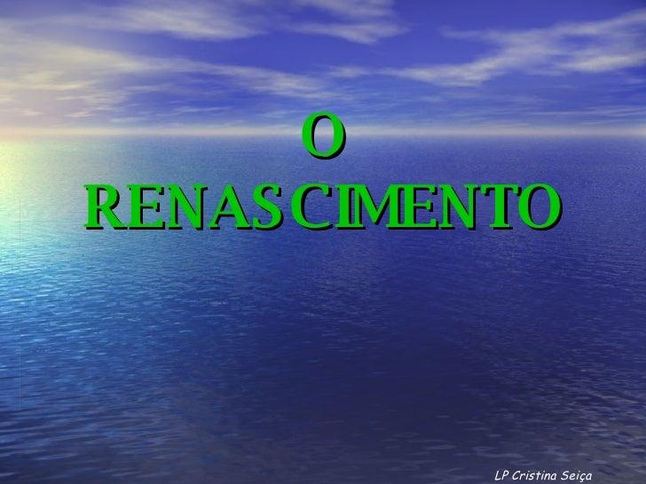O RENASCIMENTO LP Cristina Seiça