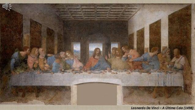 Leonardo Da Vinci – A Última Ceia (1498)