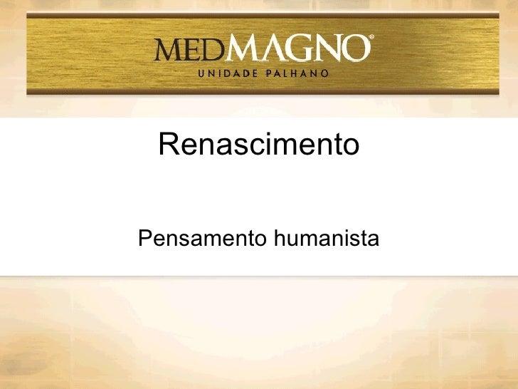 Renascimento Pensamento humanista