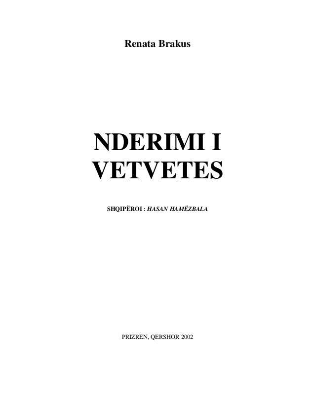 Renata Brakus  NDERIMI I VETVETES  SHQIPËROI : HASAN HAMËZBALA  PRIZREN, QERSHOR 2002