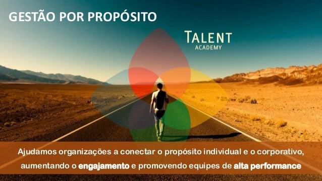 Ajudamos organizações a conectar o propósito individual e o corporativo, aumentando o engajamento e promovendo equipes de ...