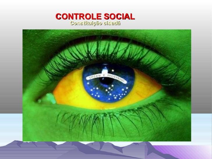 CONTROLE SOCIAL  Constituição cidadã