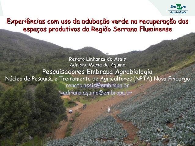 Experiências com uso da adubação verde na recuperação dosExperiências com uso da adubação verde na recuperação dos espaços...