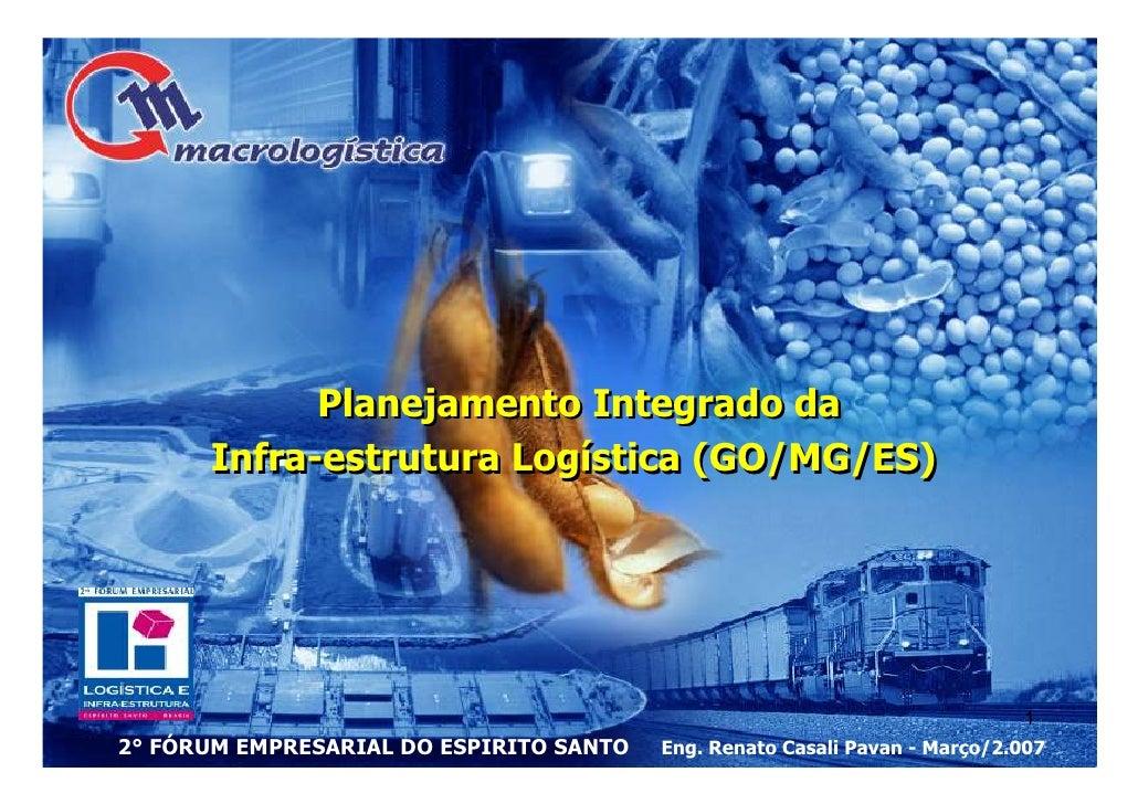 Planejamento Integrado da       Infra-estrutura Logística (GO/MG/ES)                                                      ...