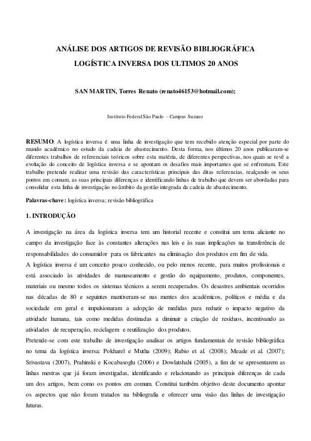 ANÁLISE DOS ARTIGOS DE REVISÃO BIBLIOGRÁFICA LOGÍSTICA INVERSA DOS ULTIMOS 20 ANOS SAN MARTIN, Torres Renato (renato46153@...