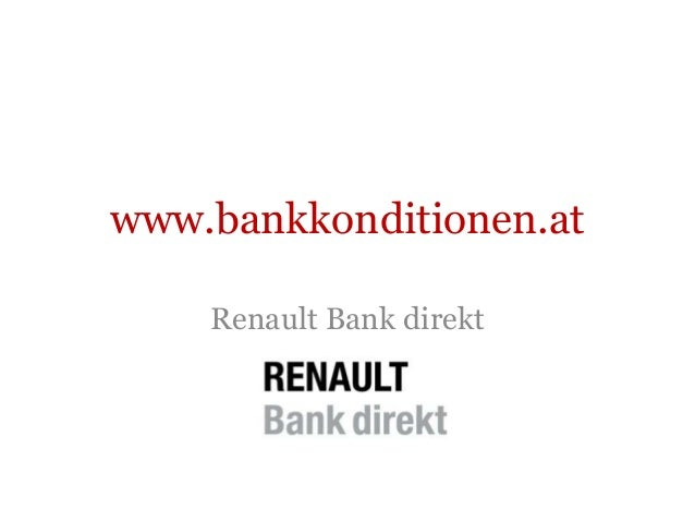 www.bankkonditionen.at Renault Bank direkt