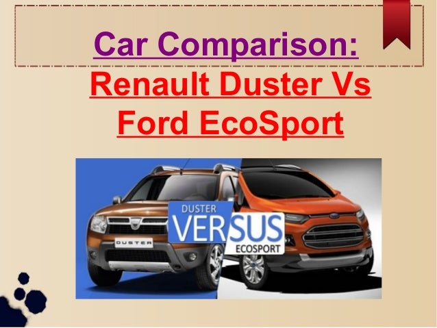 Car Comparison Renault Duster Vs Ford EcoSport