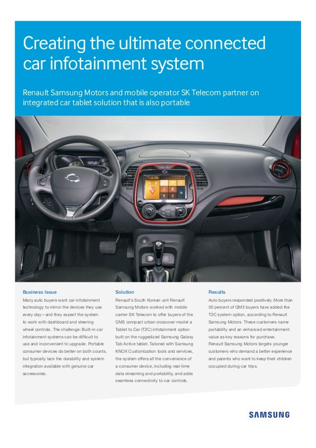 Creating the ultimate connected car infotainment system Renault Samsung Motors and mobile operator SK Telecom partner on i...