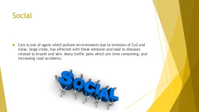 Social  Cars is one of agent which pollute environments due to emission of Co2 and noise, large cities, has affected with...