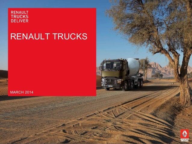 RENAULT TRUCKS MARCH 2014