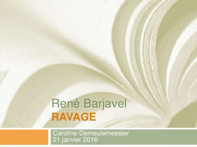 René Barjavel RAVAGE Caroline Demeulemeester 21 janvier 2016