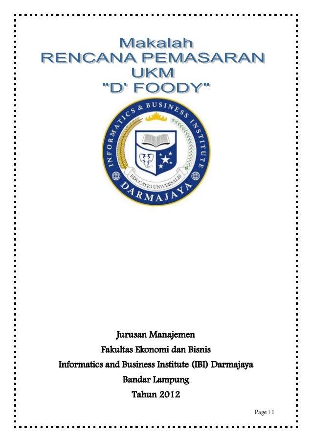 Jurusan Manajemen          Fakultas Ekonomi dan BisnisInformatics and Business Institute (IBI) Darmajaya                Ba...