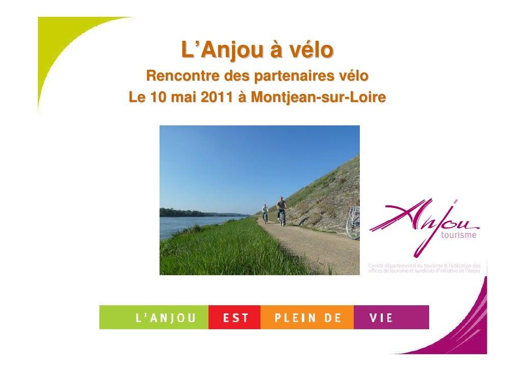 L'Anjou à vélo  Rencontre des partenaires véloLe 10 mai 2011 à Montjean-sur-Loire