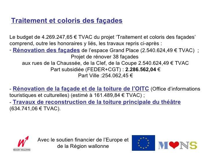 L'Office d'informations touristiques et culturelles :1.984.148,31€Part subsidiée :1.785733,48€Part Ville :198.414,83€     ...