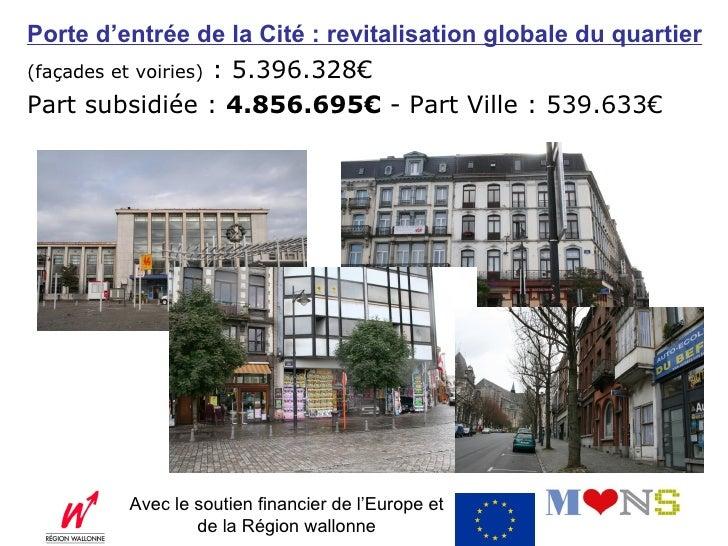 FACADES : Porte d'entrée de la Cité :  revitalisation globale du quartier CGT  (Commisariat Général au Tourisme) : 1.707.6...