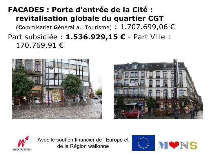 VOIRIES (y compris éclairage et égouttage) : Porte d'entrée   de la Cité : revitalisation globale du quartier   DGPL (Dire...