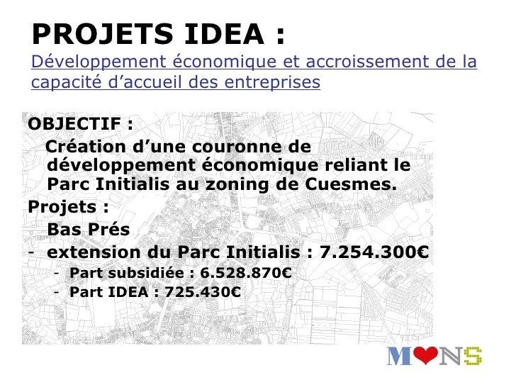• Montant estimatif des travaux :  Tronçon « Maistriau-Tir »: +/- 3 000 000 €  Tronçon « Tir-Valenciennoise » : +/- 1 200 ...