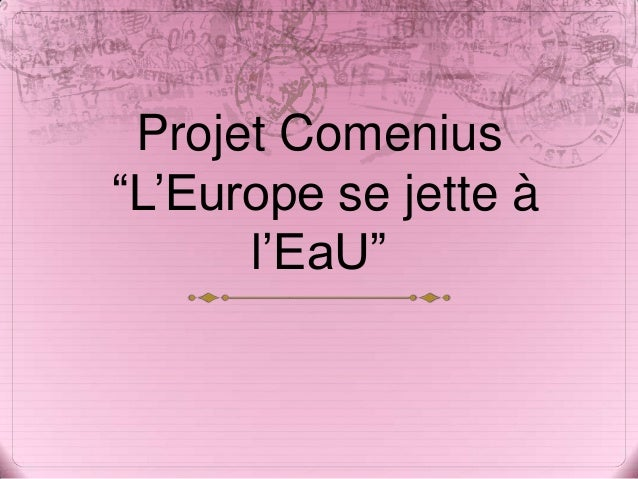 """Projet Comenius """"L'Europe se jette à l'EaU"""""""