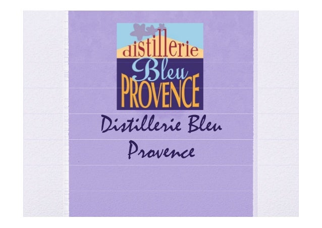 Distillerie Bleu   Provence