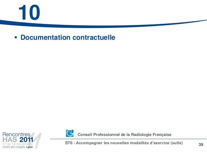10 Documentation contractuelle                   •Conseil Professionnel de la Radiologie Française              ST6 - Acc...