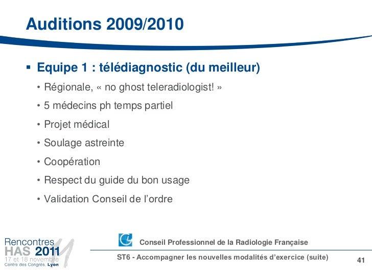 Auditions 2009/2010 Equipe 1 : télédiagnostic (du meilleur) • Régionale, « no ghost teleradiologist! » • 5 médecins ph te...