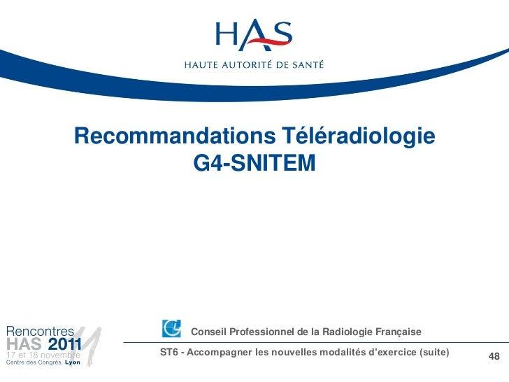 Recommandations Téléradiologie        G4-SNITEM            •Conseil Professionnel de la Radiologie Française       ST6 - A...