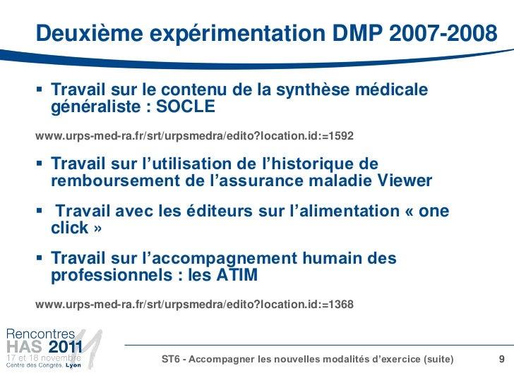 Deuxième expérimentation DMP 2007-2008 Travail sur le contenu de la synthèse médicale  généraliste : SOCLEwww.urps-med-ra...