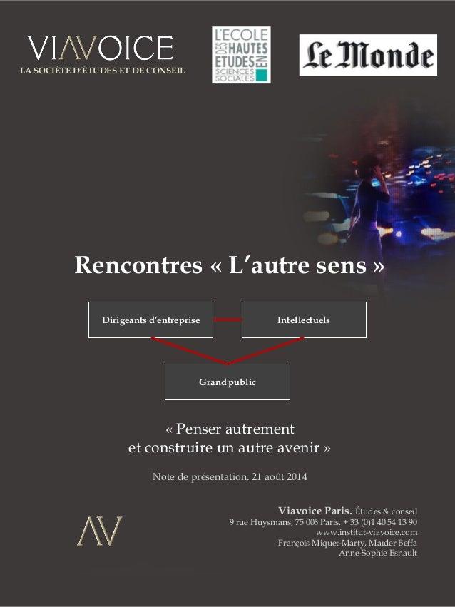 Viavoice Paris. Études & conseil  9 rue Huysmans, 75 006 Paris. + 33 (0)1 40 54 13 90  www.institut-viavoice.com  François...