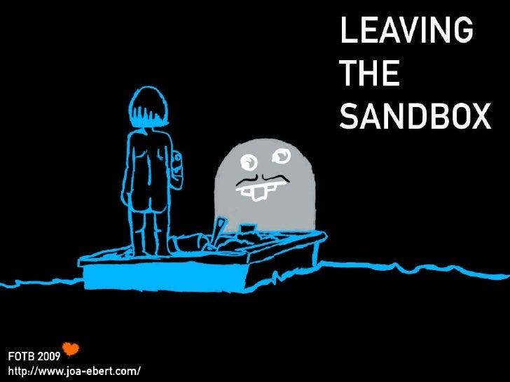 Leaving The Sandbox