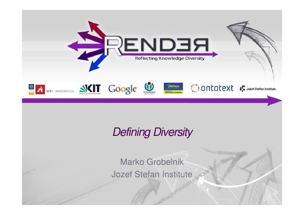 Defining Diversity  Marko GrobelnikJozef Stefan Institute