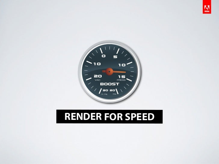 RENDER FOR SPEED