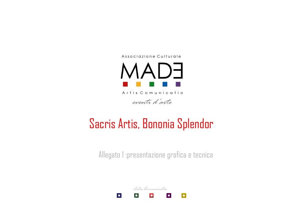 Associazione Culturale               A r t i s C o m u n i c a t i o                 eventi d'arte  Sacris Artis, Bononia ...